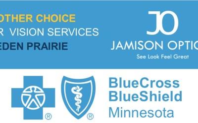 Eden Prairie has a new Blue Cross Blue Shield Vision Provider: Jamison Optical
