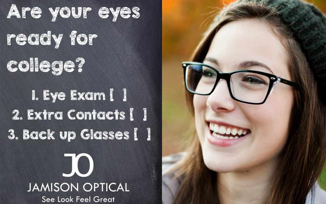 Are your students eyes ready for college?